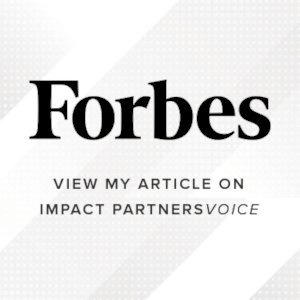 Forbes - View Our Article on Impact Partners Voice